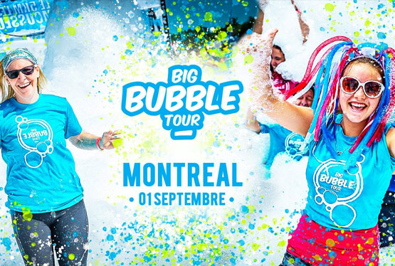 September Event Big Bubble Tour | Montréal