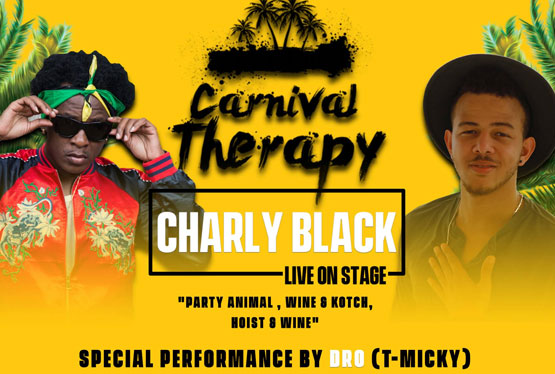 May Event Carnival Therapy with Charly Black & Dro