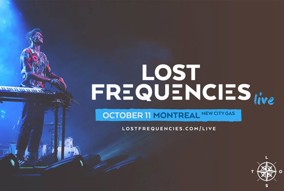 October Event Lost Frequencies Live at New City Gas Montreal
